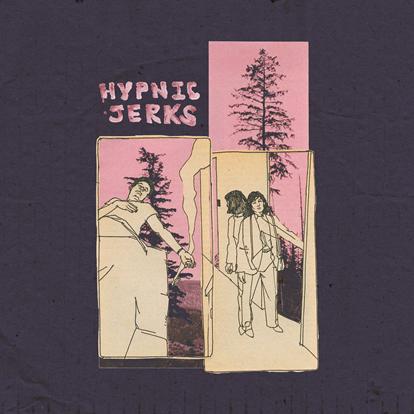 music roundup Hypnic Jerks