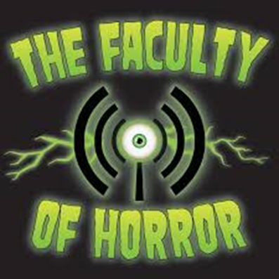 horror podcasts The Faculty of Horror