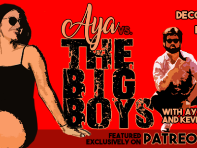 Aya vs. The Big Boys