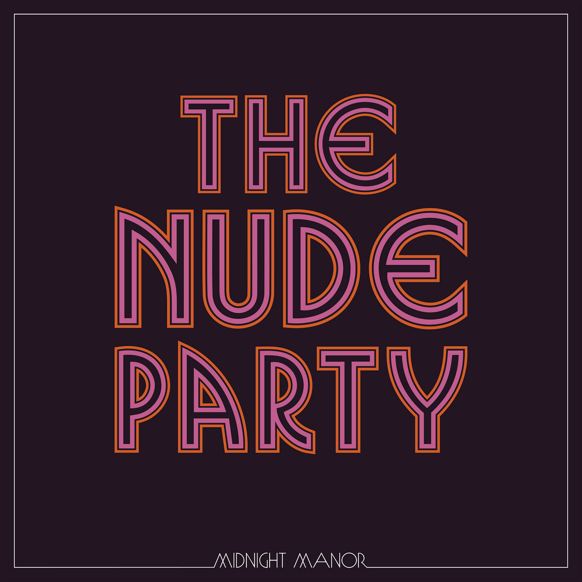 The Nude Party album