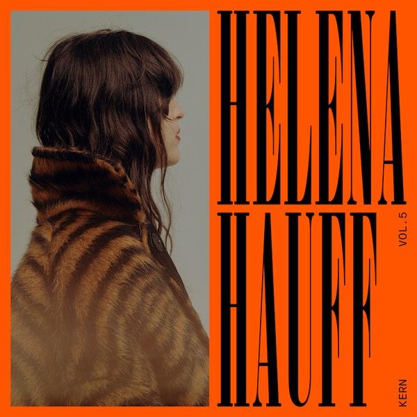 Kern Vol. 5 Helena Hauff