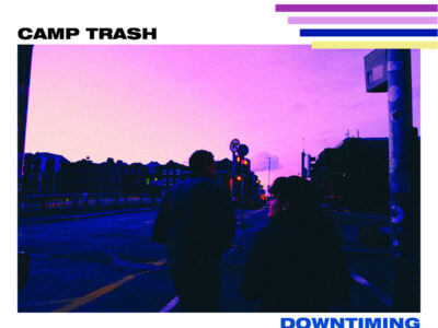 Camp Trash Downtiming Cover