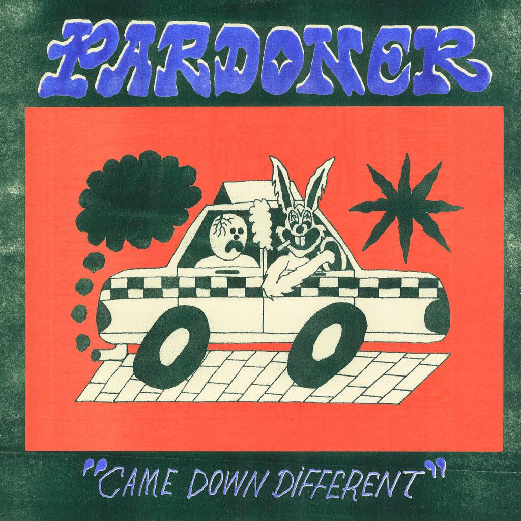 Pardoner's Came Down Different