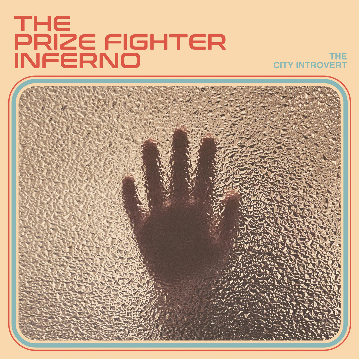 The Prize Fighter Inferno - THE CITY INTROVERT Cover