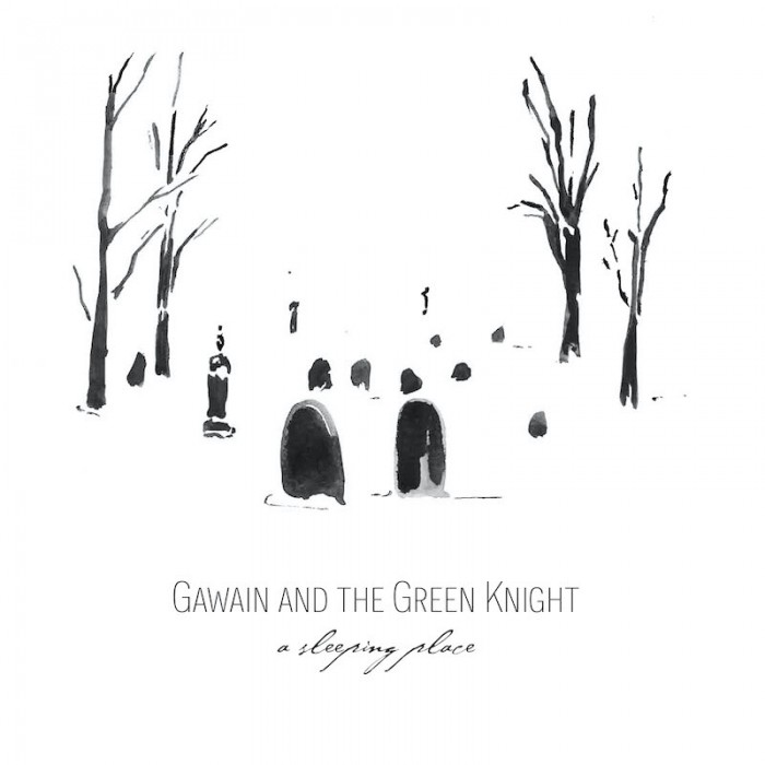 Gawain and the Green Knight's A SLEEPING PLACE Cover