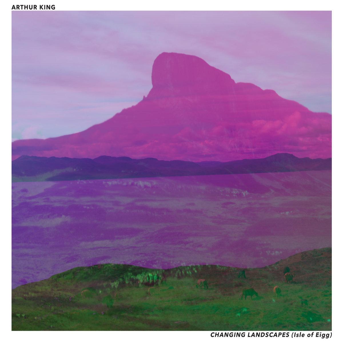 Arthur King - CHANGING LANDSCAPES (ISLE OF EIGG) cover