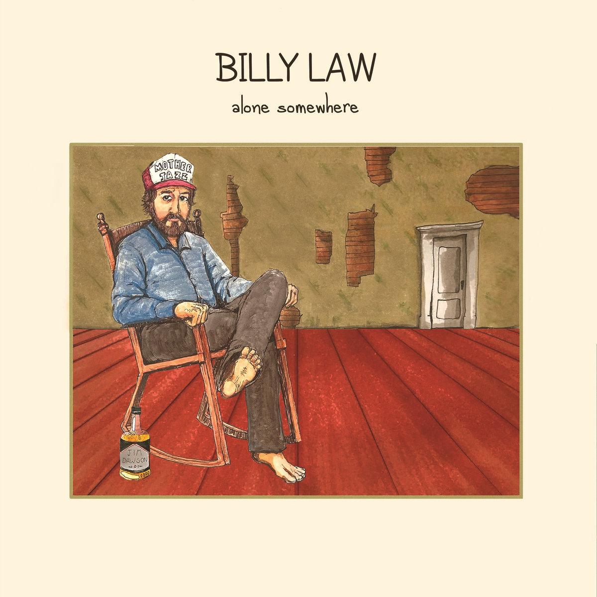 Billy Law Somewhere Alone