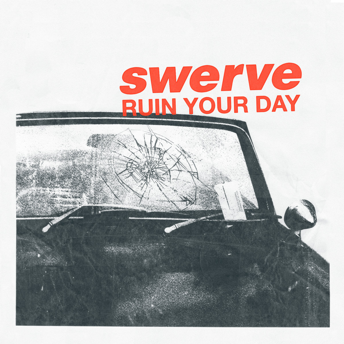 Swerve - RUIN YOUR DAY Album